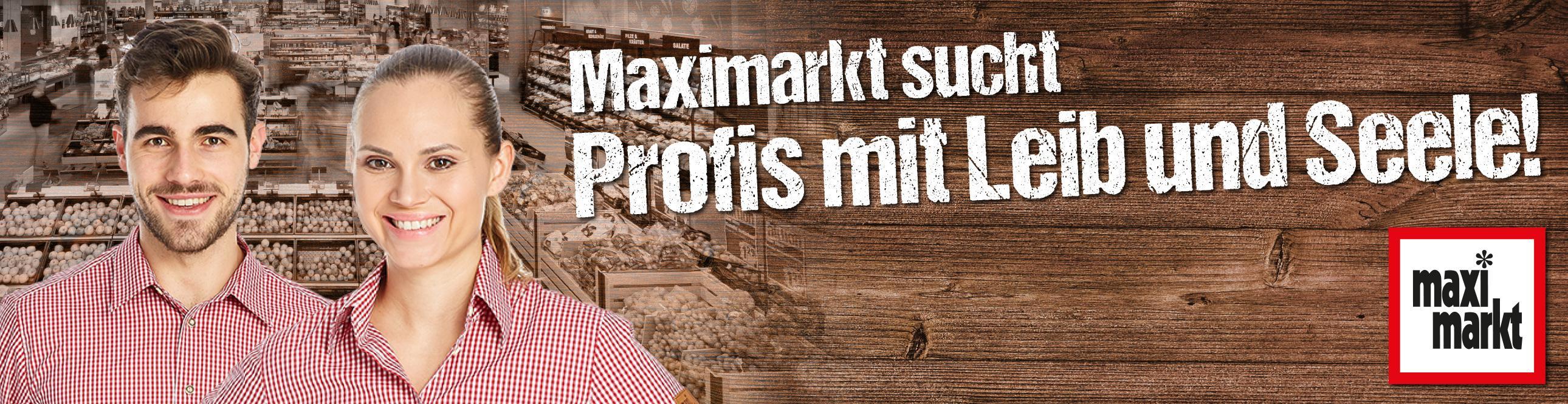 Initiativbewerbung Maximarkt Vöcklabruck