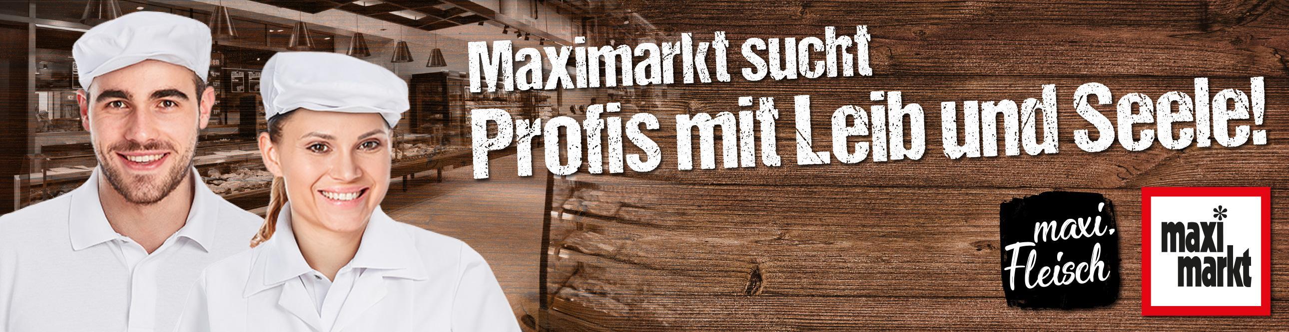 Abteilungsleiter/Fleischermeister für unsere maxi.fleischtheke (m/w/d)